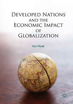 Moak, Ken - Developed Nations and the Economic Impact of Globalization, ebook