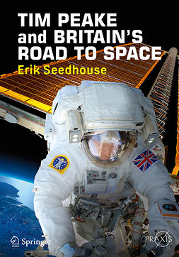 Seedhouse, Erik - TIM PEAKE and BRITAIN'S ROAD TO SPACE, ebook
