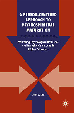 Kass, Jared D. - A Person-Centered Approach to Psychospiritual Maturation, e-bok
