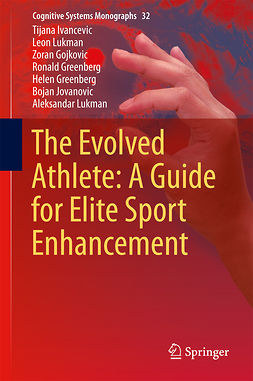 Gojkovic, Zoran - The Evolved Athlete: A Guide for Elite Sport Enhancement, ebook