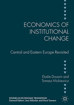 Douarin, Elodie - Economics of Institutional Change, e-bok