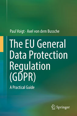 Bussche, Axel von dem - The EU General Data Protection Regulation (GDPR), e-kirja