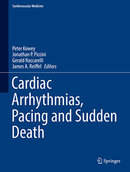 Kowey, Peter - Cardiac Arrhythmias, Pacing and Sudden Death, ebook