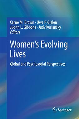 Brown, Carrie M. - Women's Evolving Lives, e-kirja