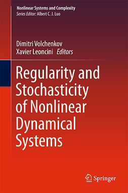 Leoncini, Xavier - Regularity and Stochasticity of Nonlinear Dynamical Systems, ebook
