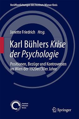Friedrich, Janette - Karl Bühlers Krise der Psychologie, ebook