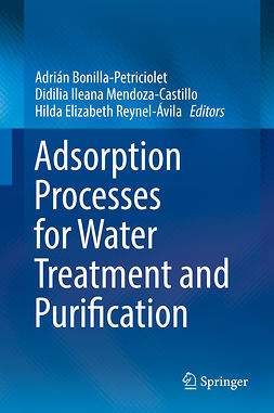 Bonilla-Petriciolet, Adrián - Adsorption Processes for Water Treatment and Purification, ebook