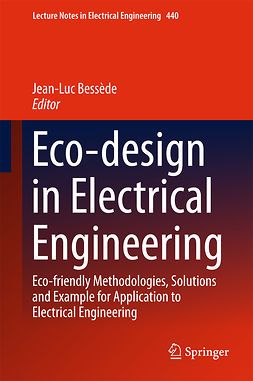 Bessède, Jean-Luc - Eco-design in Electrical Engineering, ebook