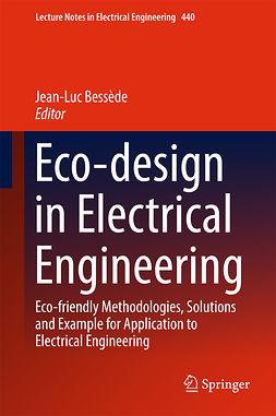 Bessède, Jean-Luc - Eco-design in Electrical Engineering, e-bok