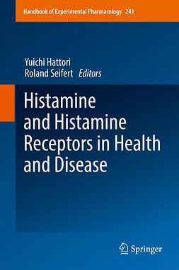 Hattori, Yuichi - Histamine and Histamine Receptors in Health and Disease, e-kirja