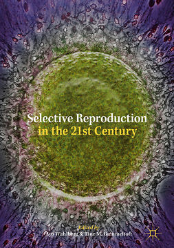 Gammeltoft, Tine M. - Selective Reproduction in the 21st Century, e-bok