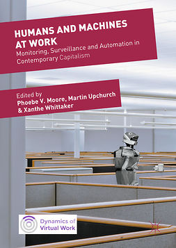 Moore, Phoebe V. - Humans and Machines at Work, ebook