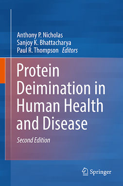 Bhattacharya, Sanjoy K. - Protein Deimination in Human Health and Disease, ebook