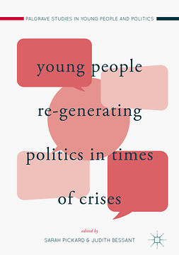 Bessant, Judith - Young People Re-Generating Politics in Times of Crises, ebook