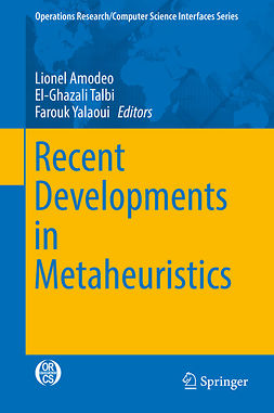 Amodeo, Lionel - Recent Developments in Metaheuristics, ebook