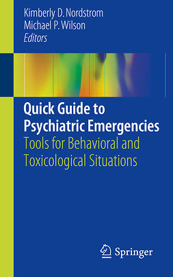 Nordstrom, Kimberly D. - Quick Guide to Psychiatric Emergencies, ebook
