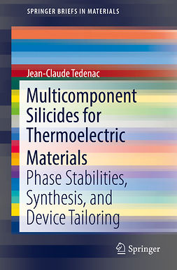 Tedenac, Jean-Claude - Multicomponent Silicides for Thermoelectric Materials, ebook