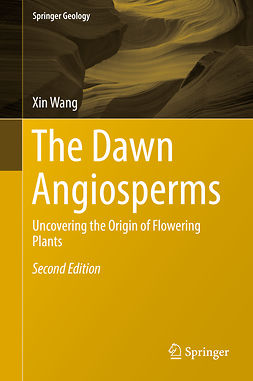 Wang, Xin - The Dawn Angiosperms, e-bok
