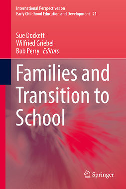 Dockett, Sue - Families and Transition to School, e-kirja