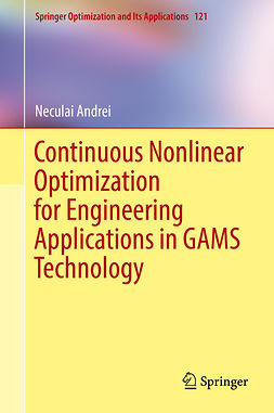 Andrei, Neculai - Continuous Nonlinear Optimization for Engineering Applications in GAMS Technology, ebook