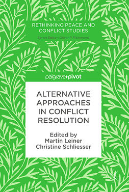 Leiner, Martin - Alternative Approaches in Conflict Resolution, ebook