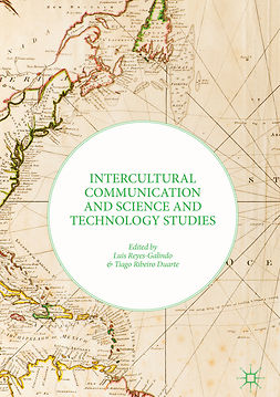 Duarte, Tiago Ribeiro - Intercultural Communication and Science and Technology Studies, e-bok