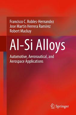 Mackay, Robert - Al-Si Alloys, ebook