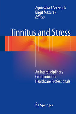 Mazurek, Birgit - Tinnitus and Stress, e-bok
