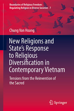 Hoang, Chung Van - New Religions and State's Response to Religious Diversification in Contemporary Vietnam, e-kirja