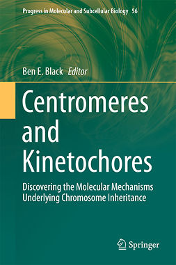 Black, Ben E. - Centromeres and Kinetochores, ebook