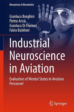 Aricò, Pietro - Industrial Neuroscience in Aviation, ebook