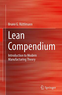 Rüttimann, Bruno G. - Lean Compendium, ebook