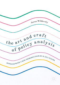 Peters, B. Guy - The Art and Craft of Policy Analysis, ebook