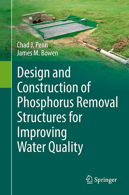 Bowen, James M. - Design and Construction of Phosphorus Removal Structures for Improving Water Quality, ebook