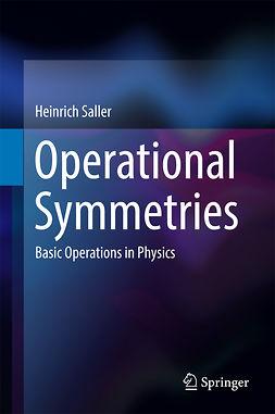 Saller, Heinrich - Operational Symmetries, ebook