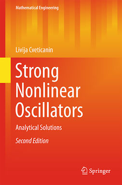 Cveticanin, Livija - Strong Nonlinear Oscillators, ebook