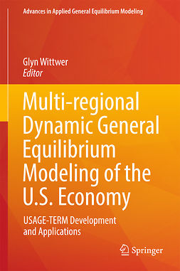 Wittwer, Glyn - Multi-regional Dynamic General Equilibrium Modeling of the U.S. Economy, ebook