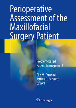Bennett, Jeffrey D. - Perioperative Assessment of the Maxillofacial Surgery Patient, ebook