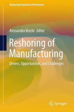 Vecchi, Alessandra - Reshoring of Manufacturing, ebook