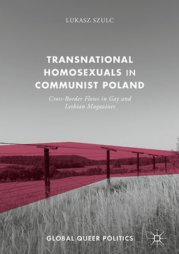Szulc, Lukasz - Transnational Homosexuals in Communist Poland, ebook