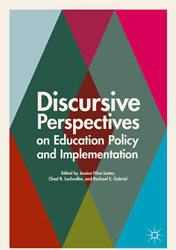 Gabriel, Rachael E. - Discursive Perspectives on Education Policy and Implementation, e-bok