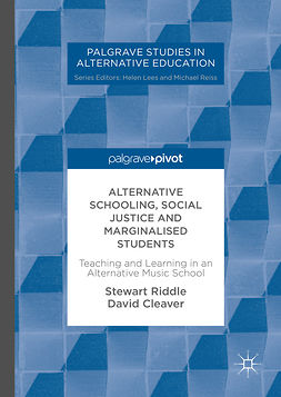 Cleaver, David - Alternative Schooling, Social Justice and Marginalised Students, e-kirja