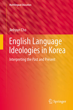 Cho, Jinhyun - English Language Ideologies in Korea, ebook