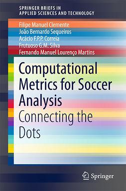 Clemente, Filipe Manuel - Computational Metrics for Soccer Analysis, e-bok