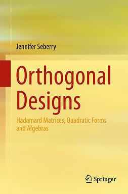 Seberry, Jennifer - Orthogonal Designs, ebook