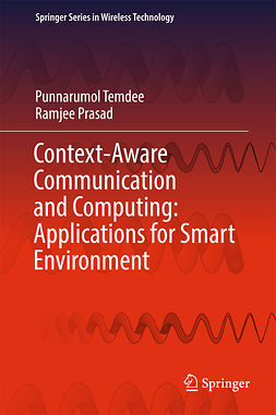 Prasad, Ramjee - Context-Aware Communication and Computing: Applications for Smart Environment, ebook