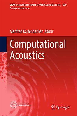 Kaltenbacher, Manfred - Computational Acoustics, ebook