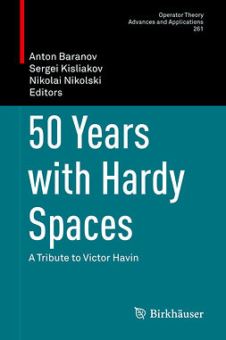 Baranov, Anton - 50 Years with Hardy Spaces, e-bok