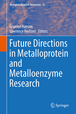 Berliner, Lawrence - Future Directions in Metalloprotein and Metalloenzyme Research, e-bok