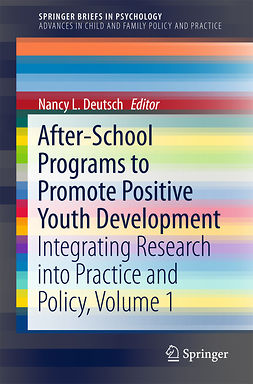 Deutsch, Nancy L. - After-School Programs to Promote Positive Youth Development, ebook
